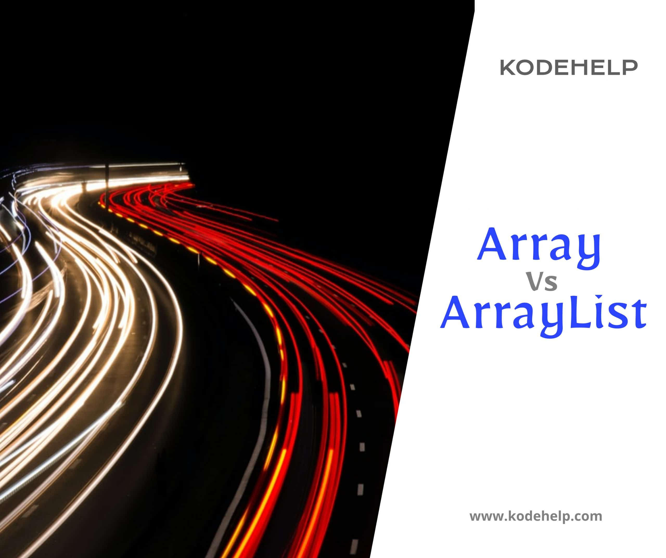 Array Vs ArrayList in Java