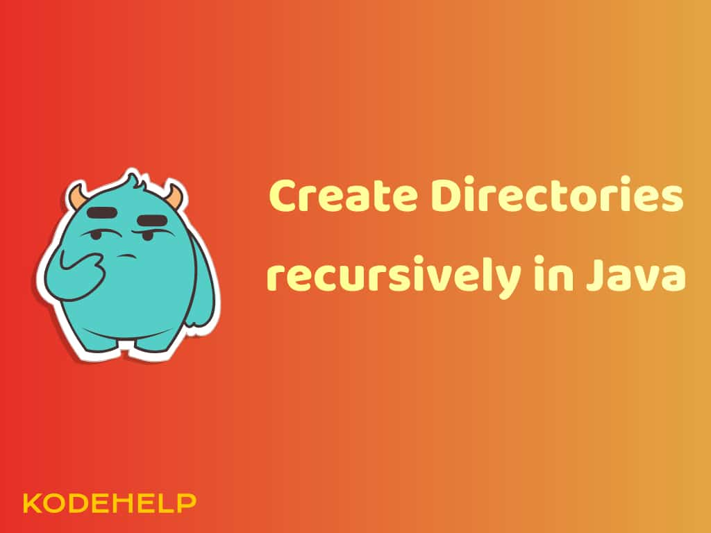 How to create directories recursively in java?