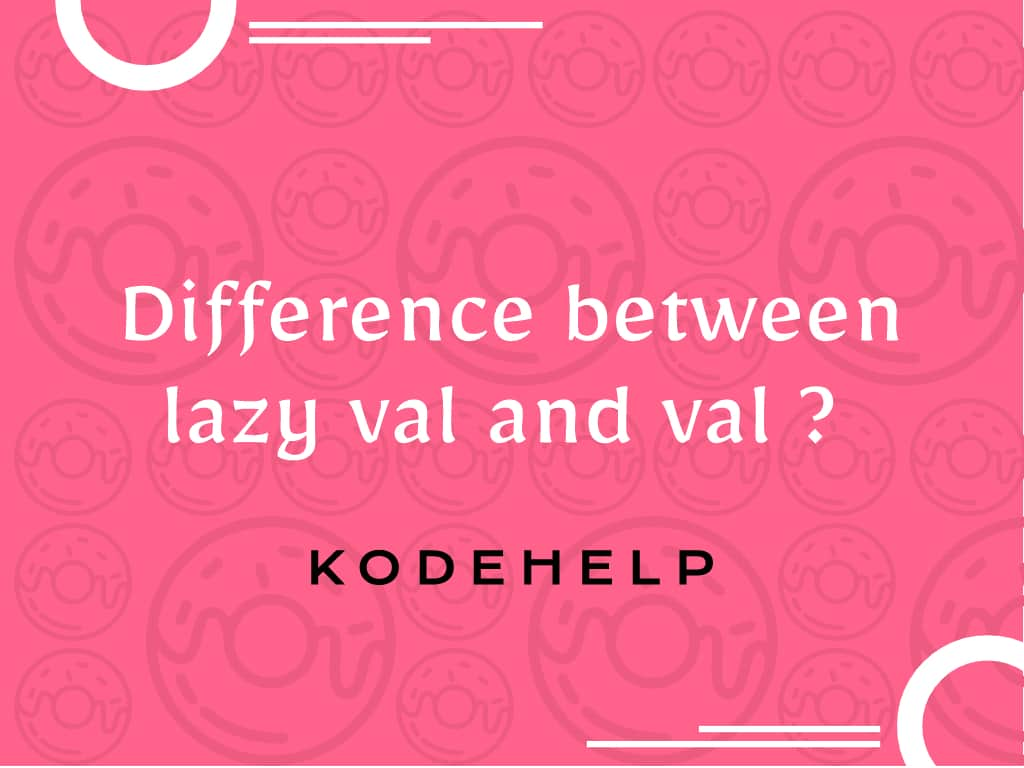 Difference between lazy val and val in Scala Language?