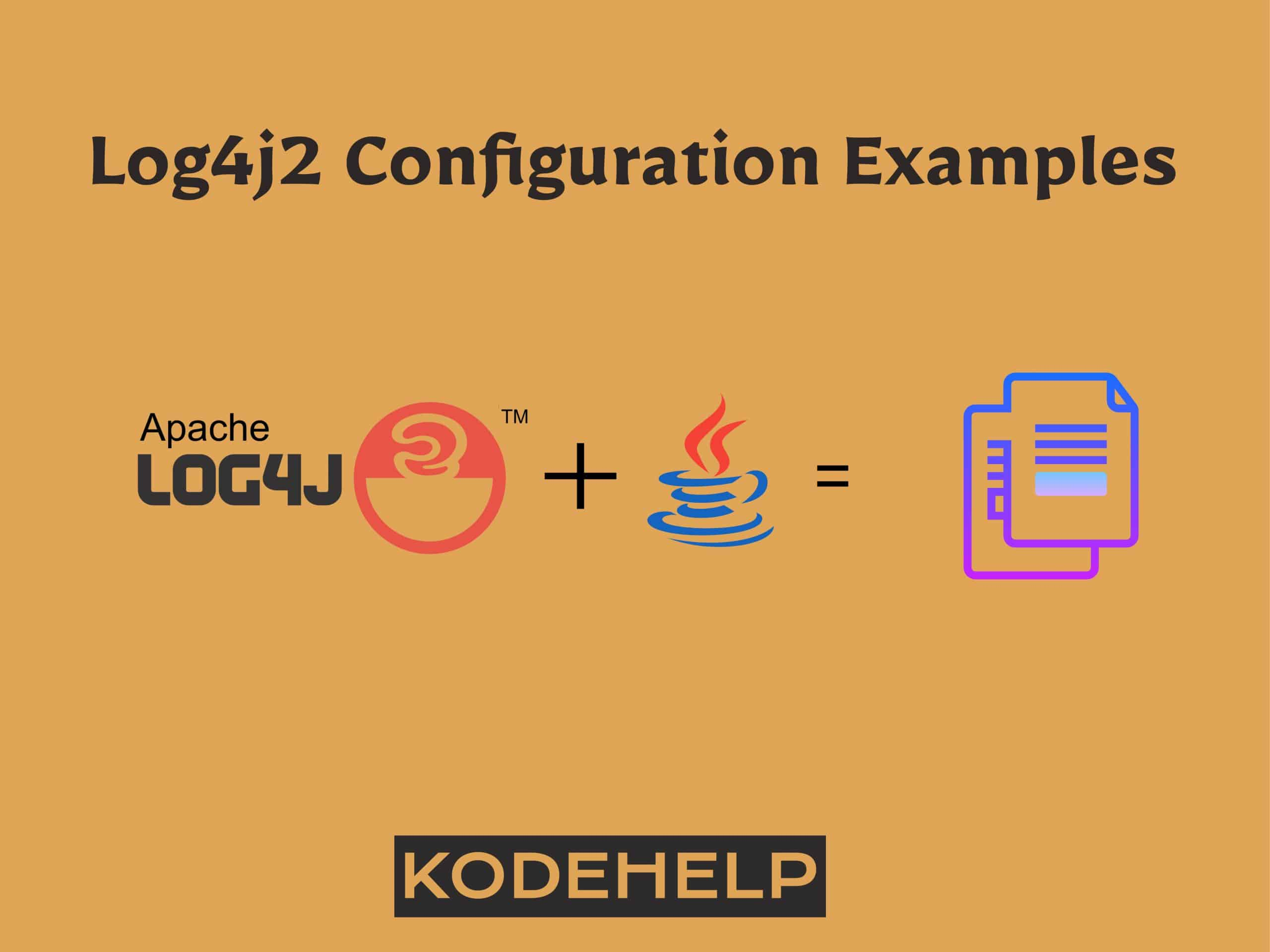 Log4j2 Configuration Example