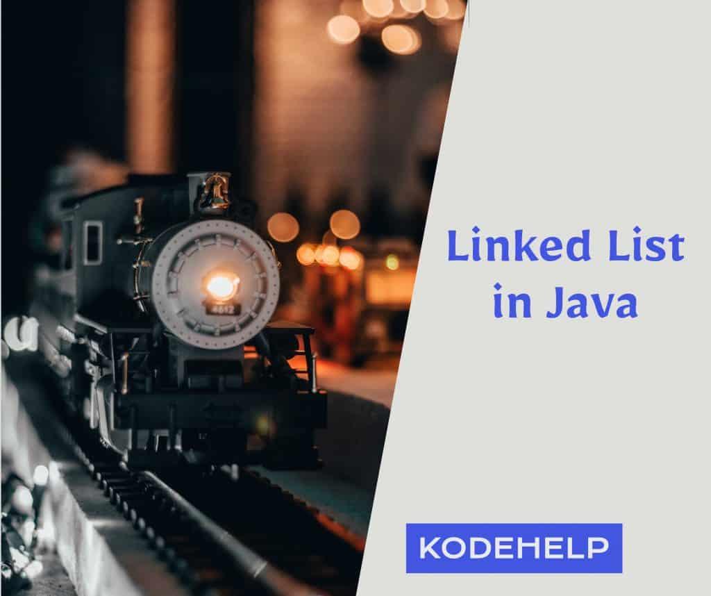 Linked List in Java